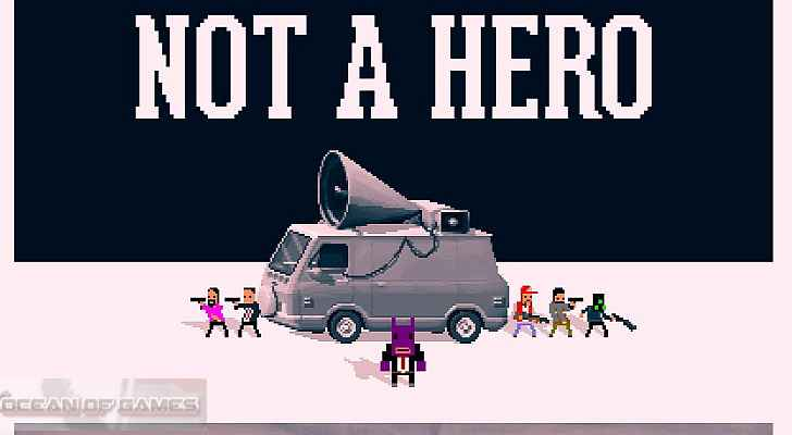 Not\ a Hero PC Game Free Download