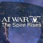 AI War 2 The Spire Rises Free Download