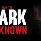 Fear the Dark Unknown Survival Edition Free Download