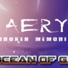 Aery Broken Memories PLAZA Free Download