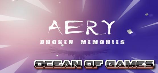 Aery Broken Memories PLAZA Free Download
