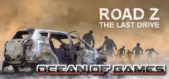 Road Z The Last Drive HOODLUM Free Download